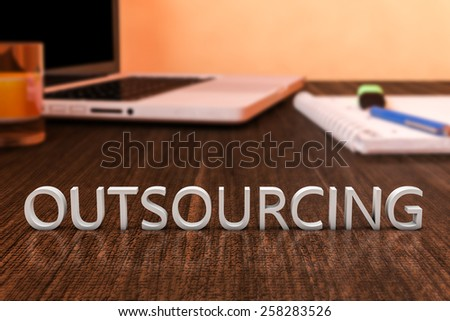 Outsourcing - letters on wooden desk with laptop computer and a notebook. 3d render illustration. - stock photo