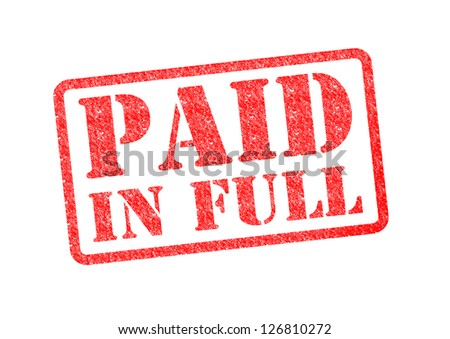 PAID IN FULL red rubber stamp over a white background. - stock photo