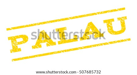 Palau watermark stamp. Text tag between parallel lines with grunge design style. Rubber seal stamp with scratched texture. Glyph yellow color ink imprint on a white background.