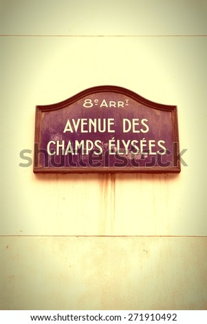 Paris, France - Champs Elysees sign. Cross processed colors style - filtered tone retro image. - stock photo