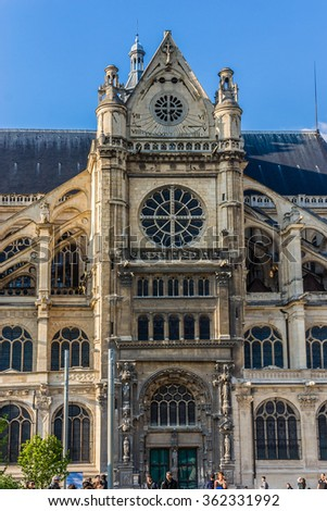 PARIS, FRANCE - MAY 15, 2014: St. Eustace Church (Leglise Saint-Eustache). St Eustace situated in Les Halles; is considered a masterpiece of late Gothic architecture.