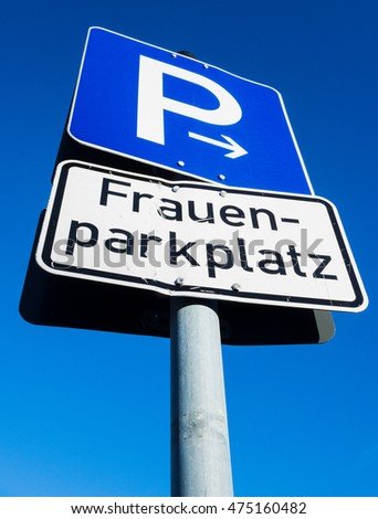 "parking sign ""only for women"" in germany"