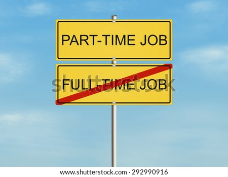 Part time job. Road sign on the sky background. Raster illustration. - stock photo