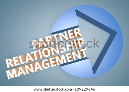 Partner Relationship Management - text 3d render illustration concept with a arrow in a circle on blue-grey background