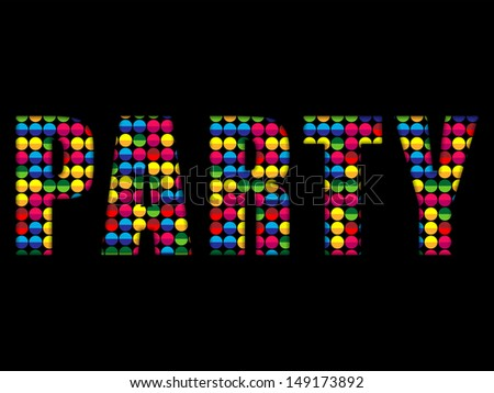 Party Letters Music Disco Colorful Alphabet - stock photo