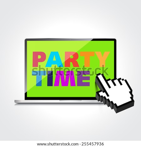 Party time words display on High-quality laptop screen. - stock photo