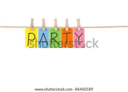 Party, Wooden peg  and colorful words series on rope