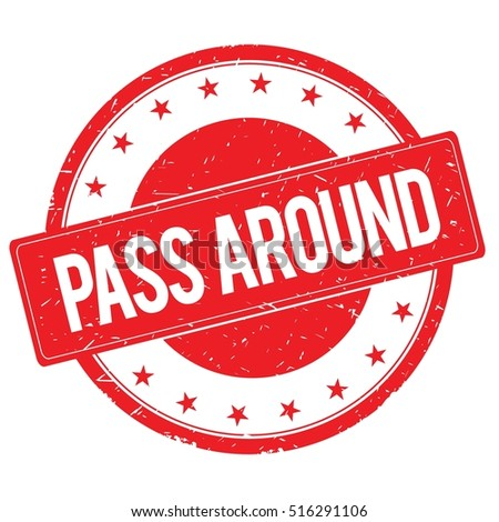 PASS AROUND stamp sign text word logo red.