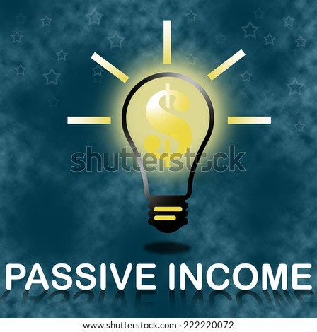 Passive income business concept. - stock photo