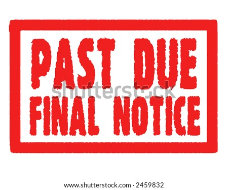 Past Due Warning - stock photo