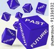 Past Present Future Blue Dice Showing Evolution And Destiny - stock photo