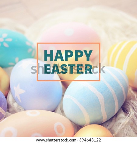Pastel and colorful easter eggs with happy easter word