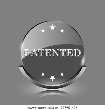 Patented icon. Shiny glossy internet button on grey background.  - stock photo