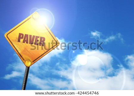 paver, 3D rendering, a yellow road sign - stock photo