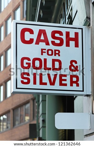 Pawnshop sign cash money for gold and silver - stock photo
