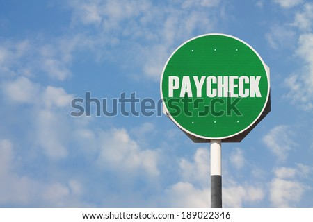 Paycheck Sign - stock photo