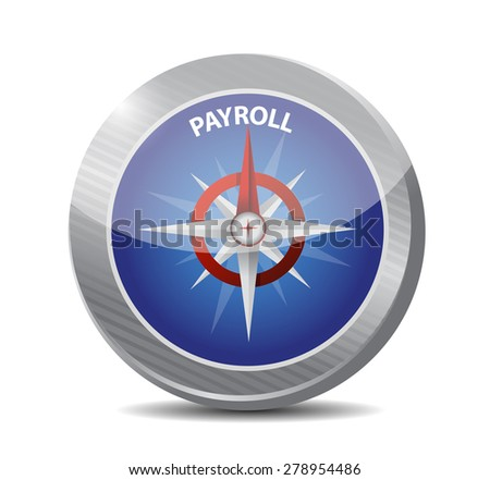 payroll compass sign concept illustration design over white - stock photo