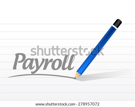 payroll message sign concept illustration design over white - stock photo