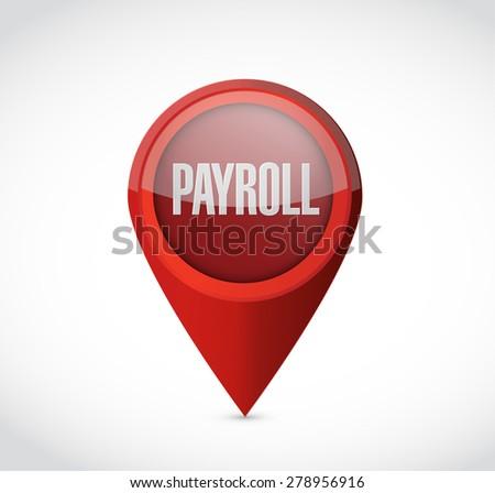 payroll pointer sign concept illustration design over white - stock photo