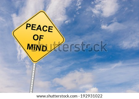 Peace of Mind road sign, motivational symbol - stock photo