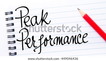 Peak Performance written on notebook page with red pencil on the right