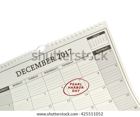 Pearl Harbor Remembrance Day 7 December 2017 Calendar isolated on white background - stock photo