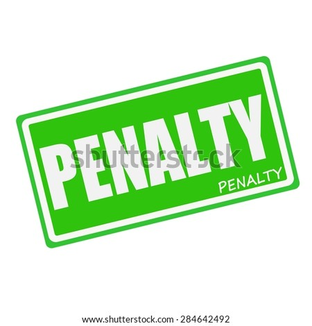PENALTY white stamp text on green - stock photo