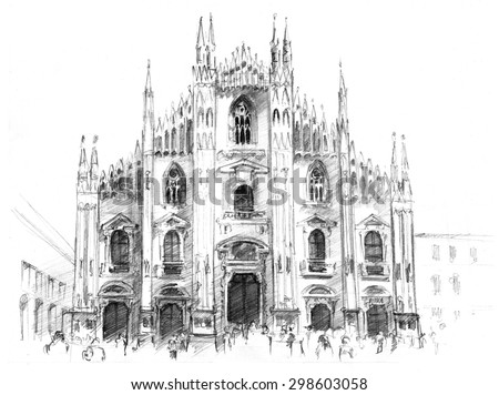 Pencil Drawing Of Cathedral Milano