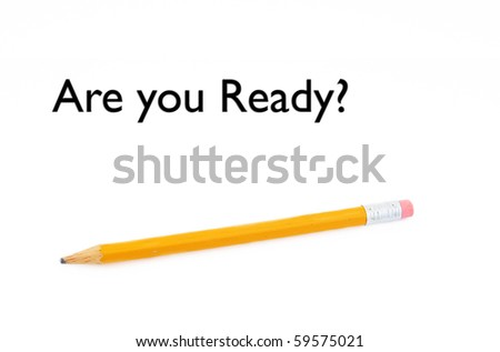 Pencil with text are you ready? - stock photo