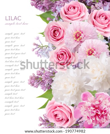 Peony, roses and lilac flowers background isolated on white with sample text - stock photo