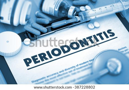 Periodontitis - Printed Diagnosis with Blurred Text. Periodontitis Diagnosis, Medical Concept. Composition of Medicaments. 3D Render. - stock photo