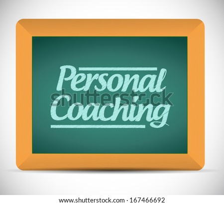 personal coaching message written on a blackboard illustration design over a white background - stock photo