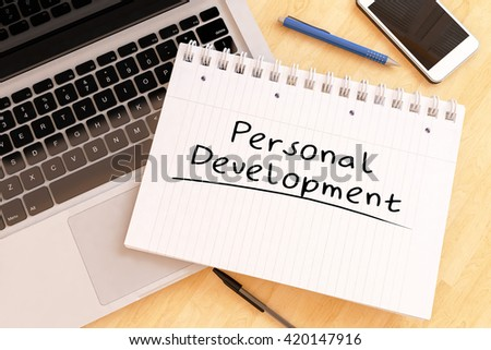 Personal Development - handwritten text in a notebook on a desk - 3d render illustration. - stock photo