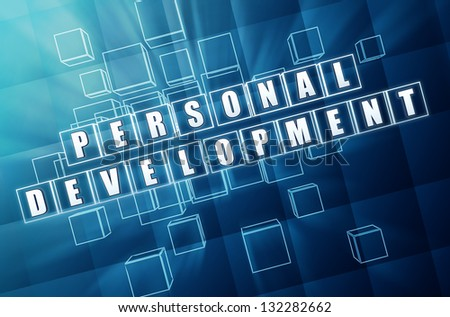 personal development - text in 3d blue glass cubes with white letters, education concept - stock photo