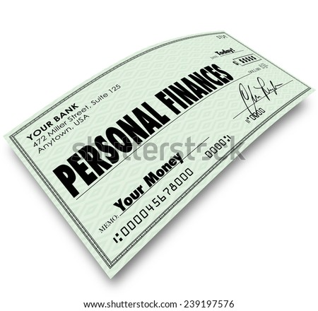 Personal Finances words on a check to illustrate accounting, bookkeeping or managing your expenses, bills, earnings and other money matters - stock photo