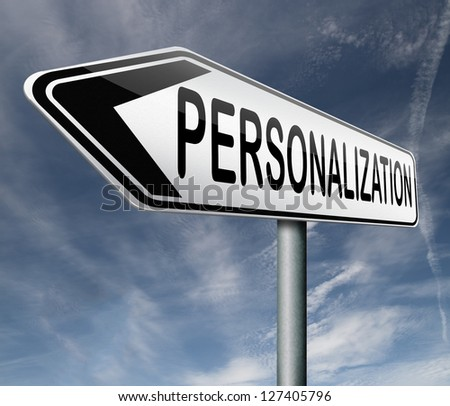 personalization personal individual content or data suggestion