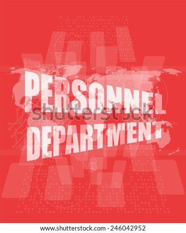 personnel department words on digital screen with world map - stock photo