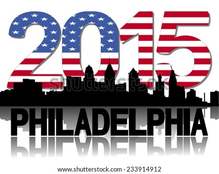 Philadelphia skyline 2015 flag text illustration - stock photo