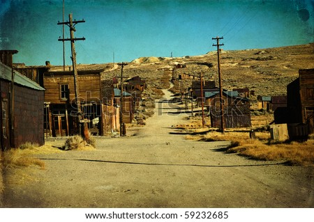 photo grunge old ghost town western usa - stock photo