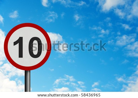Photo realistic bright, clean 'ten miles per hour speed limit' sign, with space for your text / editorial overlay - stock photo