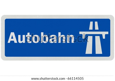 Photo realistic metallic, reflective ' Autobahn' sign, isolated on pure white - stock photo