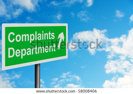 Photo realistic metallic reflective 'complaints department' sign, with space for your text / editorial overlay - stock photo