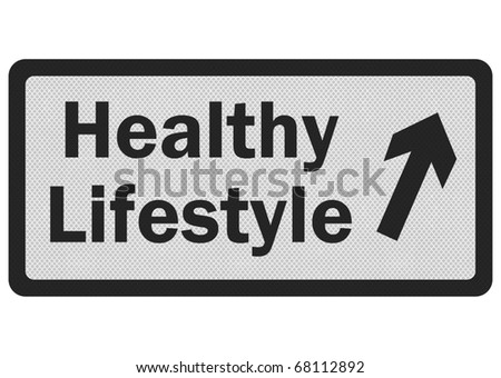 Photo realistic metallic, reflective 'healthy lifestyle' sign, isolated on white