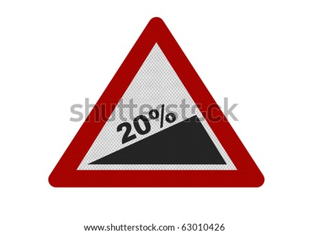 Photo realistic reflective metallic 'steep slope' sign, to represent 20% VAT announced June 2010. Isolated on a pure white background. - stock photo