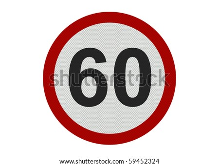Photo realistic 'sixty miles per hour speed limit' sign, isolated on a pure white background - stock photo