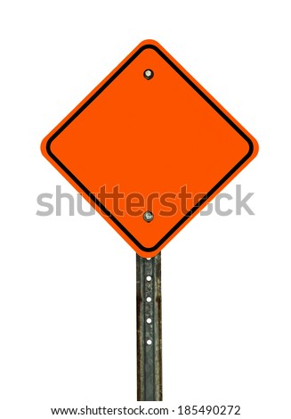 Photograph of a blank diamond shaped orange construction traffic sign with black border. All text letters have been removed. Isolated on a white background. - stock photo