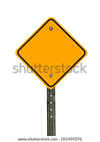 Photograph of a blank diamond shaped yellow caution traffic sign with black border. All text letters have been removed. Isolated on a white background. - stock photo