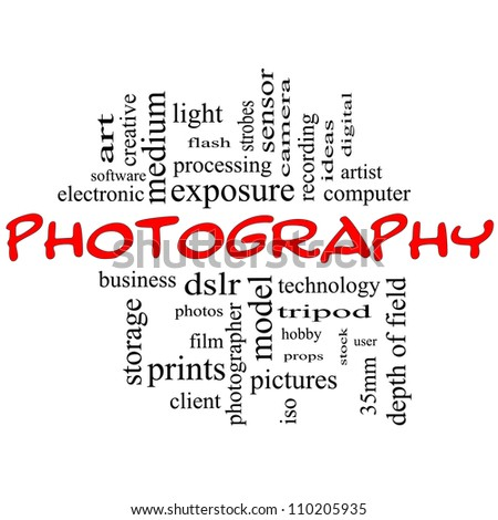 Photography Word Cloud Concept in black and red with great terms such as dslr, art, photographer, model, iso,  strobes, flash and more