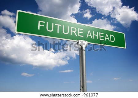 Photorealistic 3D sky-high future ahead street sign