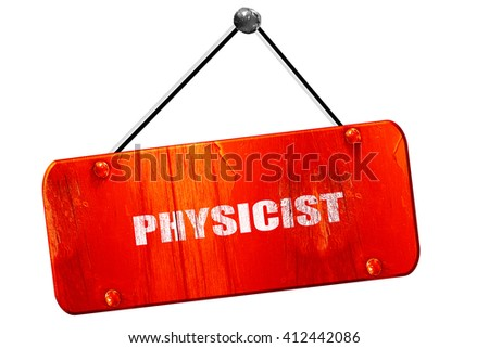 physicist, 3D rendering, vintage old red sign - stock photo